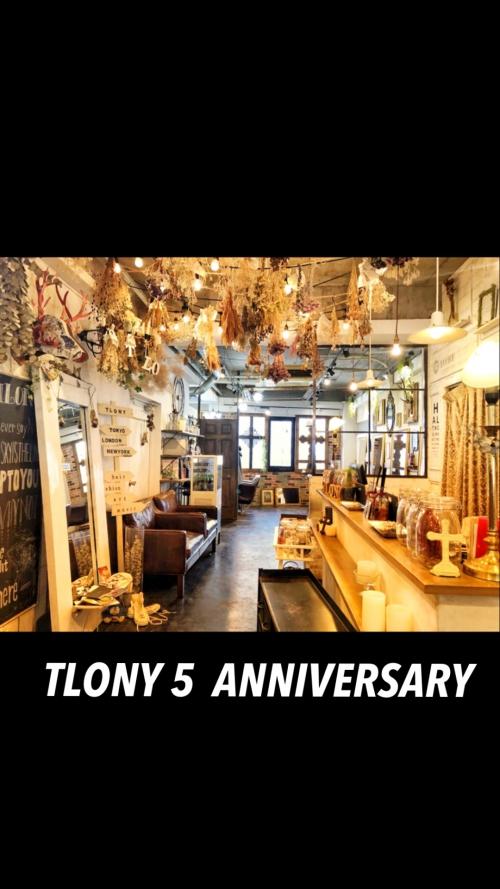 TLONY渋谷5周年 いつもありがとうございます