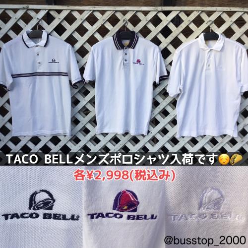 TACO BELL☆白ポロシャツ入荷です!